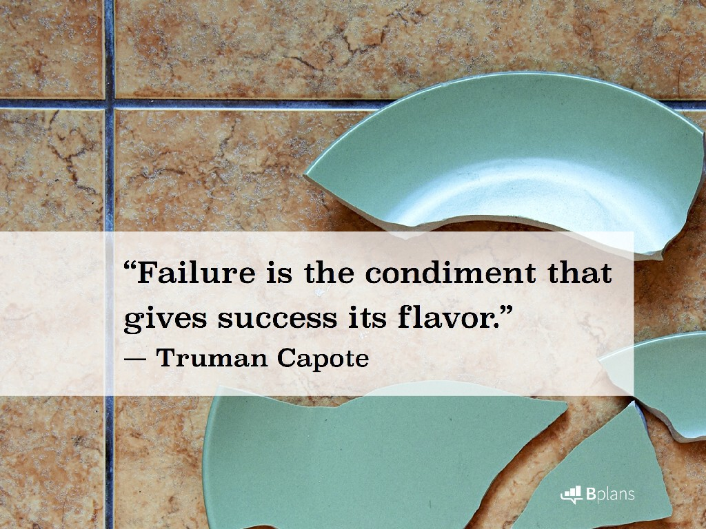 """""""Failure is the condiment that gives success its flavor."""" — Truman Capote; Tweet this!"""