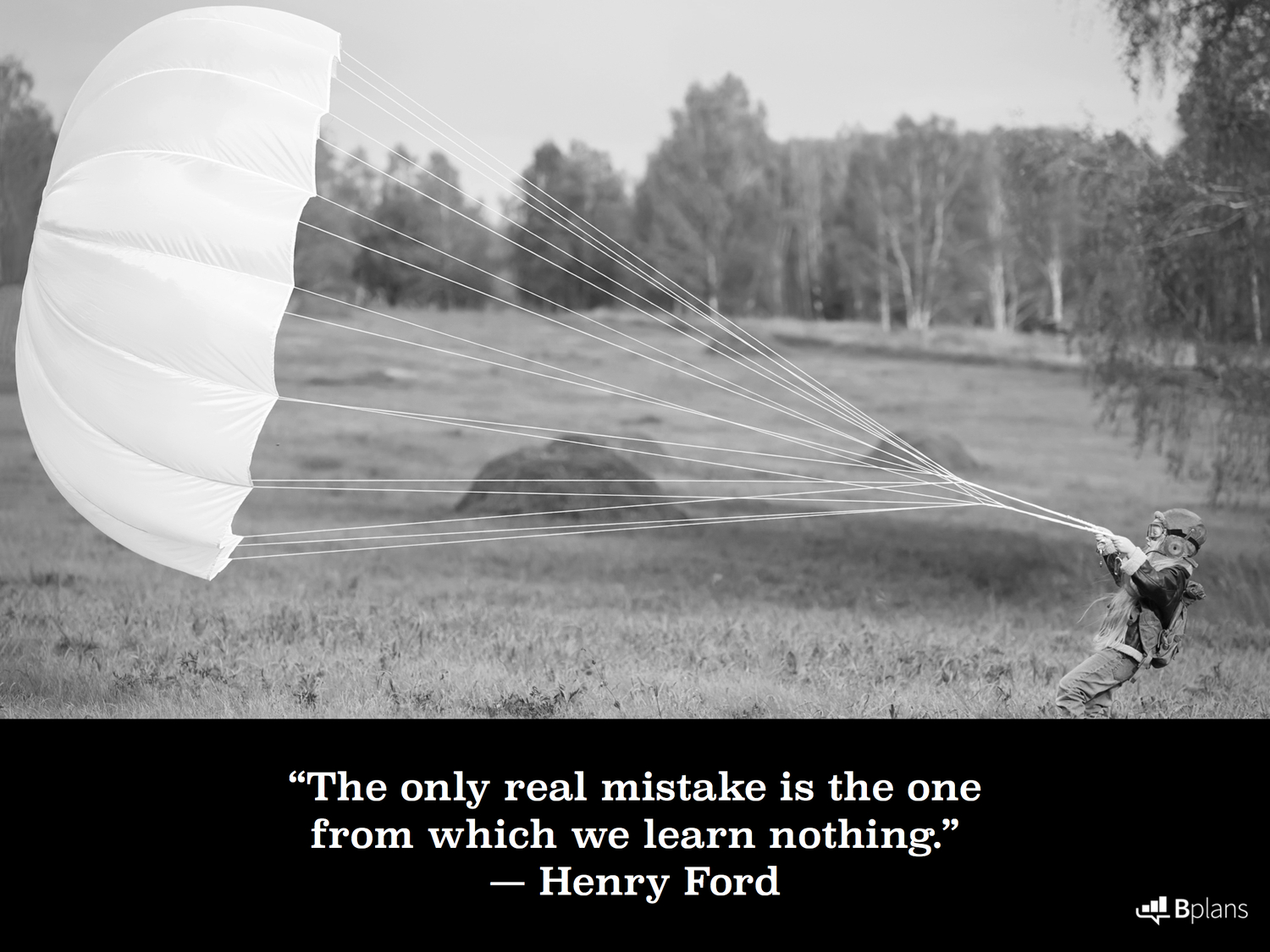 """""""The only real mistake is the one from which we learn nothing."""" — Henry Ford; Tweet this!"""