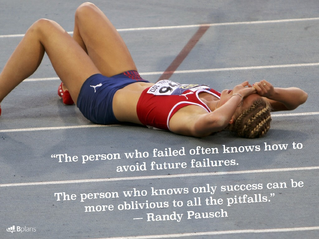 """""""The person who failed often knows how to avoid future failures. The person who knows only success can be more oblivious to all the pitfalls."""" — Randy Pausch; Tweet this!"""