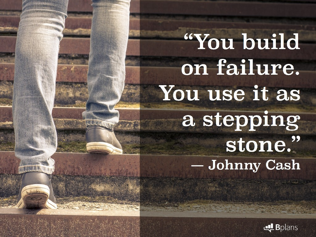 """""""You build on failure. You use it as a stepping stone."""" — Johnny Cash; Tweet this!"""