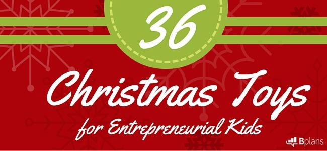 christmas toys for entrepreneurial kids